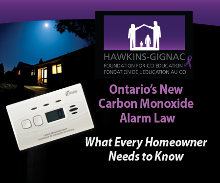 Hawkins-Gignac Foundation for co Education, Ontario's New Carbon Monoxide Alarm Law